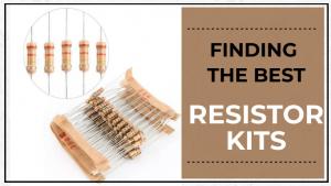 Best Resistor Kits