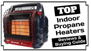 Best Indoor Propane Heaters