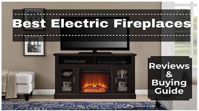 The 9 Best Electric Fireplaces Reviews, What Is The Best Electric Fireplace Insert