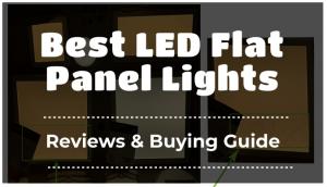 Best LED Flat Panel Lights