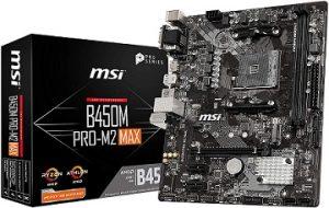 MSI ProSeries AMD Ryzen 1st and 2ND Gen B450M PRO-M2 Max Micro-ATX Motherboard