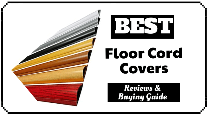 The 8 Best Floor Cord Covers Reviews