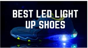 Best LED Light Up Shoes
