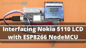 Interfacing Nokia 5110 LCD with ESP8266 NodeMCU