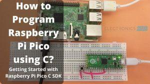 Program-Raspberry-Pi-Pico-using-C-Featured