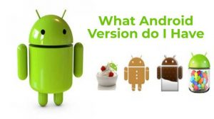 What Android Version do I Have